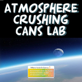 Atmosphere Crushing Cans Lab