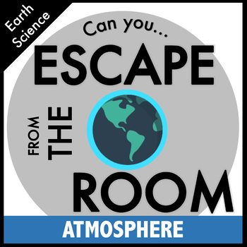Science Escape Room: Atmosphere