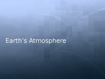 Atmosphere Notes PowerPoint
