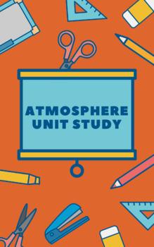 Atmosphere Unit Study