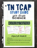 Atmosphere & Weather Study Guide for 6th Grade TN TCAP