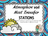 Atmosphere and Heat Transfer Stations