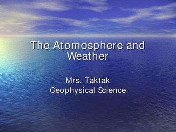 Atmosphere and Weather Powerpoint
