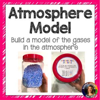 Atmosphere in a Bottle Model