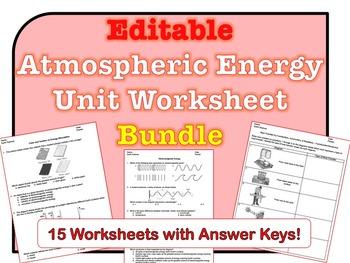 Atmospheric Energy Worksheets *Editable Bundle*