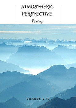 Atmospheric Perspective Painting: Tints and Shades