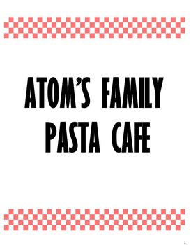 Atom's Family Pasta Cafe Activity