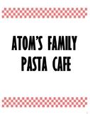Atom's Family Pasta Cafe Activity