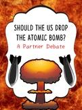 Atomic Bomb Partner Debates