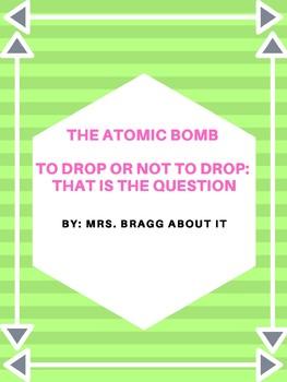 Atomic Bomb Performance Task/Assessment