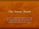 Atomic Bomb-agree or disagree?