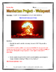 Atomic Bombing of Japan - Manhattan Project - Webquest wit