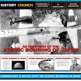 Atomic Bombing of Japan - PowerPoint with Notes Copy