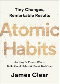 Atomic Habits An Easy & Proven Way to Build Good Habits & Break Bad Ones/J.Clear