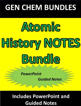 Atomic History NOTES ONLY Bundle