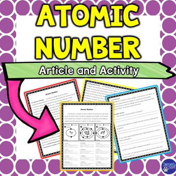 Atomic Number Nonfiction Article and Activity