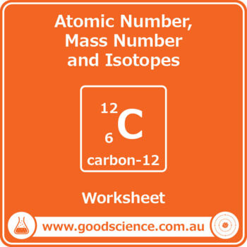 Atomic Number, Mass Number and Isotopes [Worksheet] by Good ...