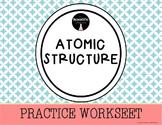 Atomic Structure-Practice Worksheet