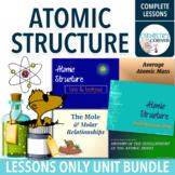 Atomic Structure Lessons Unit Bundle