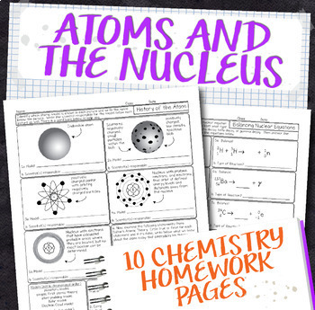 Atomic Structure and Nuclear Chemistry Chemistry Homework Pages