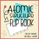 Atomic Structure Tabbed Flip Book for INBs and Distance Learning