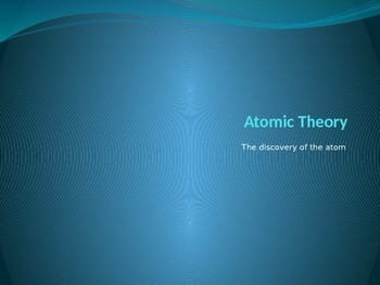 Atomic Theory PPT (Includes Molar Mass/Mole Conversions)