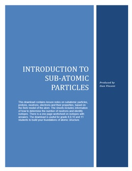 Atomic Theory - Subatomic Particles and Isotopes