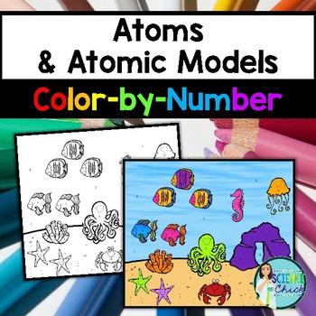 Atoms & Atomic Models Color-By-Number