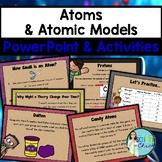 Atoms & Atomic Models PowerPoint