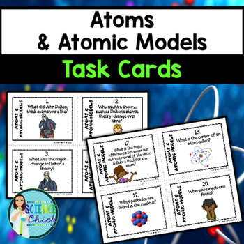 Atoms & Atomic Models Task Cards - with or without QR codes