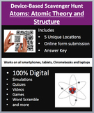 Atoms: Atomic Theory and Structure - Device-Based Scavenger Hunt Activity