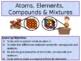 Atoms: Bend #1 Elements, Compounds and Mixtures