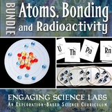 Atoms, Bonding, and Radioactivity: A Bundle of Science Labs.