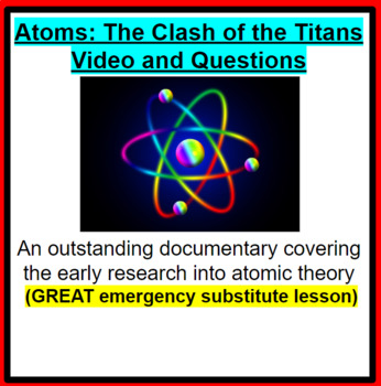 Atoms Clash Of The Titans Video Questions Great Sub Plans Tpt