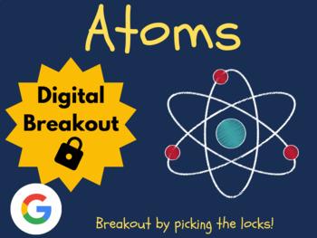 Atoms - Digital Breakout! (Escape Room, Scavenger Hunt, Brain Break)