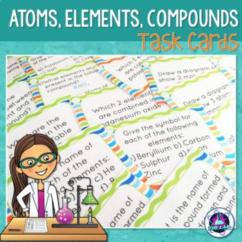 Atoms, Elements & Compounds Task cards (Middle School)