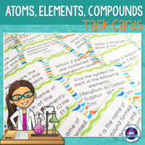 Atoms, Elements & Compounds Task cards (Middle School)