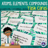 Atoms, Elements & Compounds Task cards (High School)
