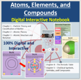 Atoms, Elements, and Compounds - Digital Interactive Notebook