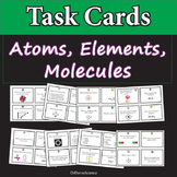 Atoms, Elements, and Molecules Task Cards