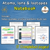 Atoms, Ions, Isotopes Interactive Notebook
