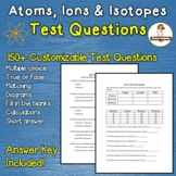 Atoms, Ions, Isotopes Test Questions