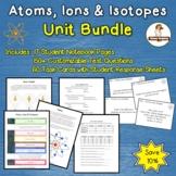 Atoms, Ions, Isotopes Unit Bundle
