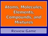 Atoms, Molecules, Elements, Compound, and Mixtures PPT Rev