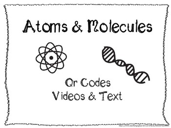Atoms / Molecules QR Code Research and/ or Review