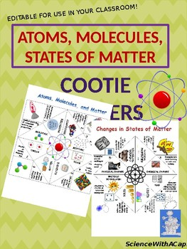 Atoms, Molecules, States of Matter Cootie Catchers