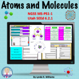 Atoms, Molecules and Compounds Distance Learning NGSS MS-PS1-1, Utah SEEd 6.2.1
