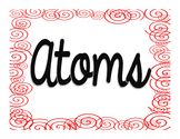 Atoms Notes and PowerPoint