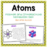 Atoms Poster and Interactive Notebook INB Set
