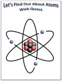 Atoms Webquest Scavenger Hunt Science Common Core Activity